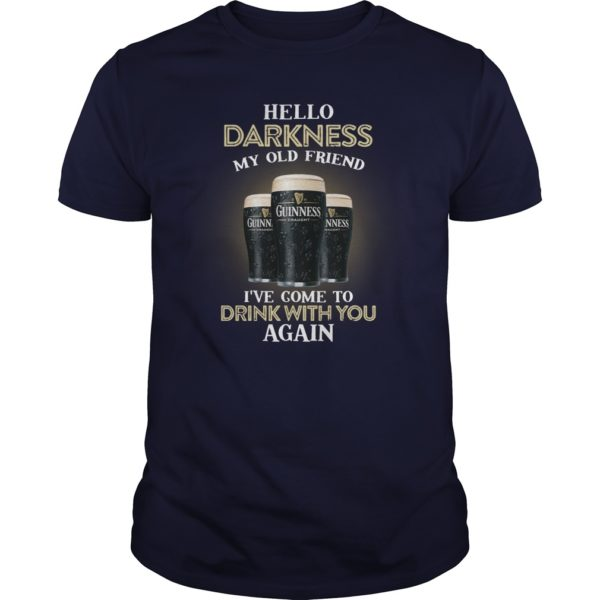 3 guinness beer hello darkness my old friend I've come to drink with you again guy shirt