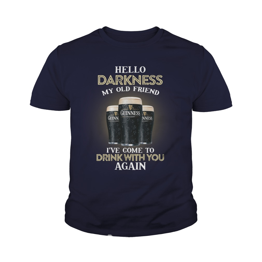 3 guinness beer hello darkness my old friend I've come to drink with you again youth tee