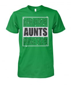 Drunk aunts matter st patrick's day unisex cotton tee