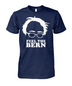 Feel the bern bernie sanders 2020 unisex cotton tee