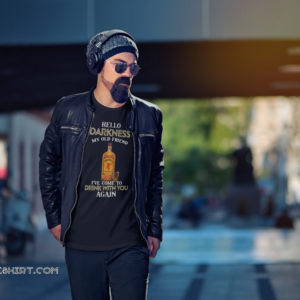 Fireball Whiskey hello darkness my old friend I've come to drink with you again shirt