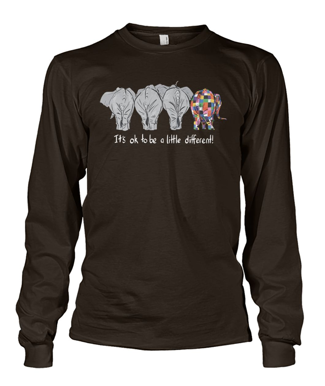It's ok to be a little different autism awareness unisex long sleeve
