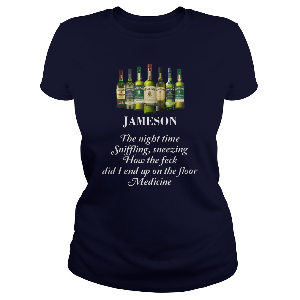 Jameson the night time sniffling sneezing how the feck did I end up on the floor lady shirt