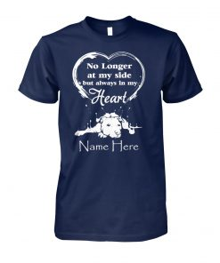 No longer at my side but always in my heart dog lover unisex cotton tee