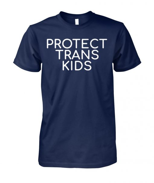 Protect trans kids unisex cotton tee