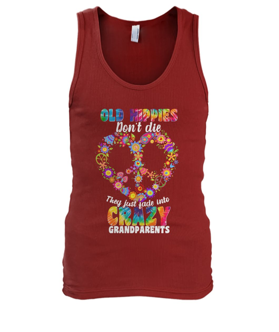 Autism old hippies don't die they just fade into crazy grandparent men's tank top