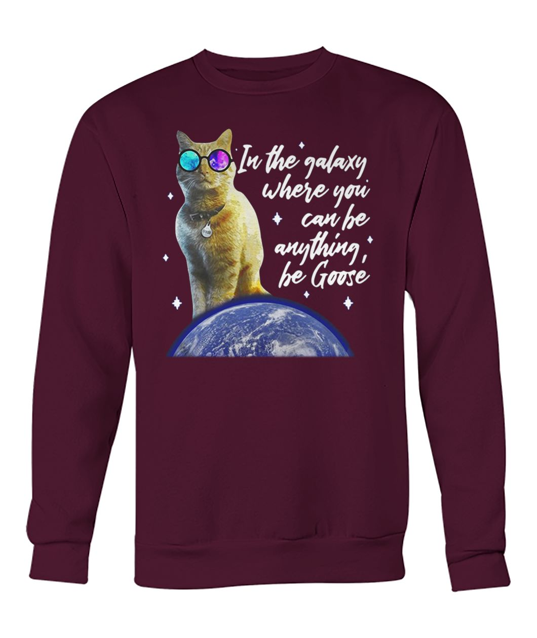 Captain marvel goose the cat in a galaxy where you can be anything be goose crew neck sweatshirt