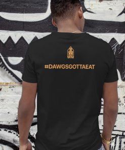 Cleveland dawgs gotta eat guy shirt