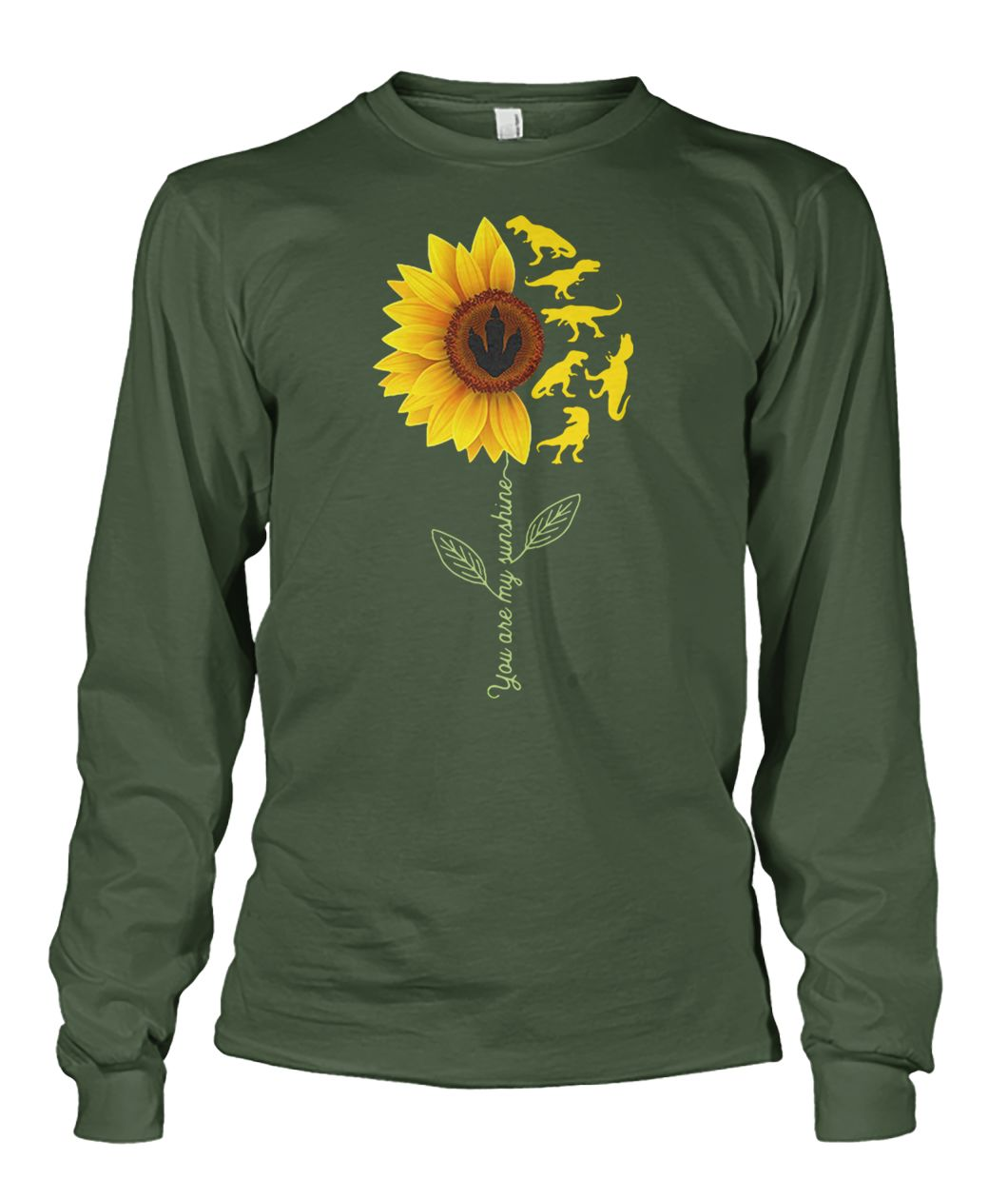 Dinosaurs sunflower you are my sunshine unisex long sleeve