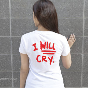 Don't fuck with me I will cry lady shirt