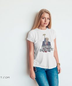 Donald trump love the america flag never socialist shirt