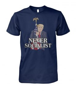 Donald trump love the america flag never socialist unisex cotton tee