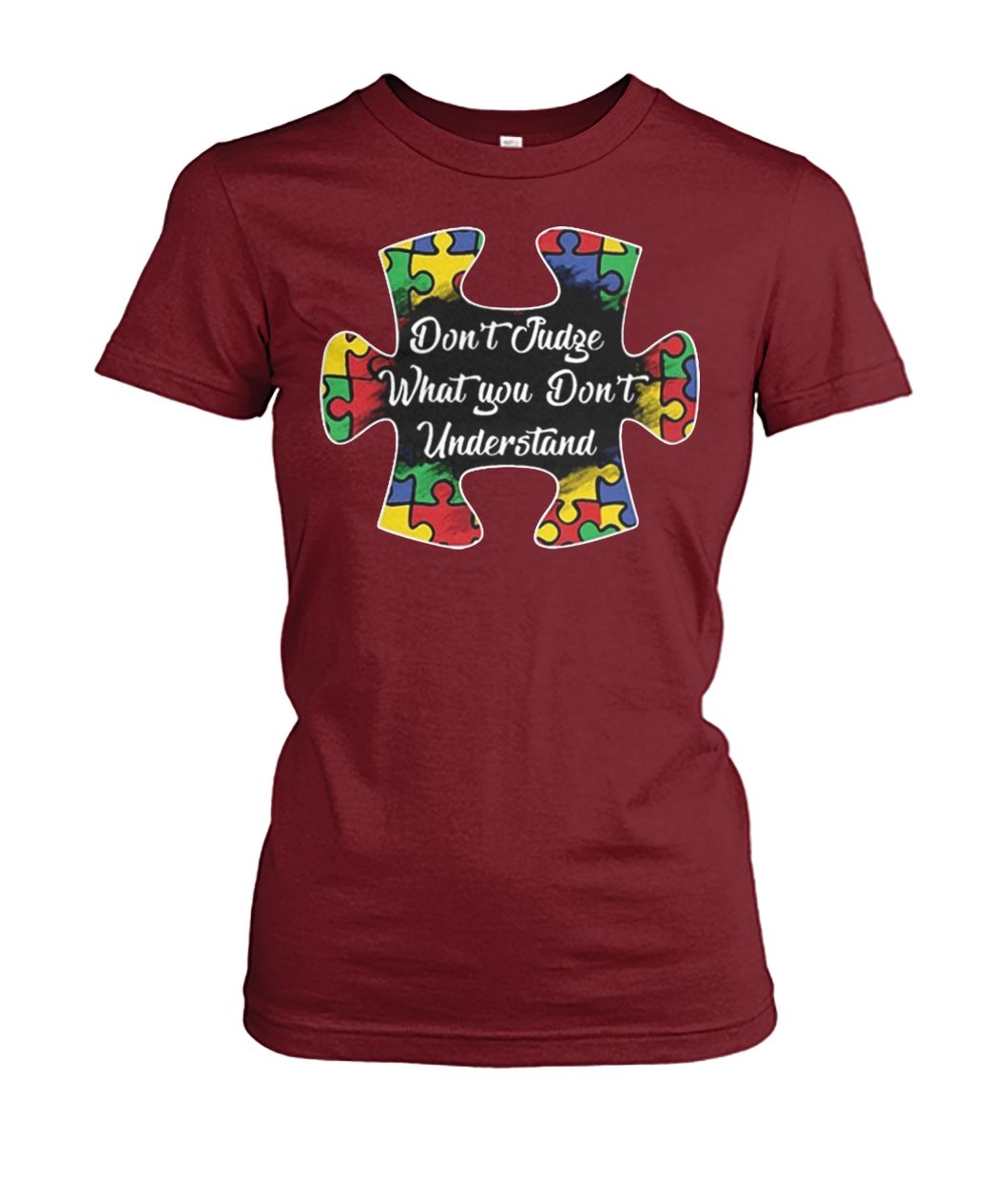 Don't judge what you don't understand autism awareness women's crew tee