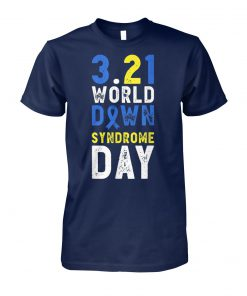 Down syndrome awareness world down syndrome unisex cotton tee
