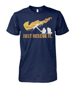 Fireman just rescue it unisex cotton tee