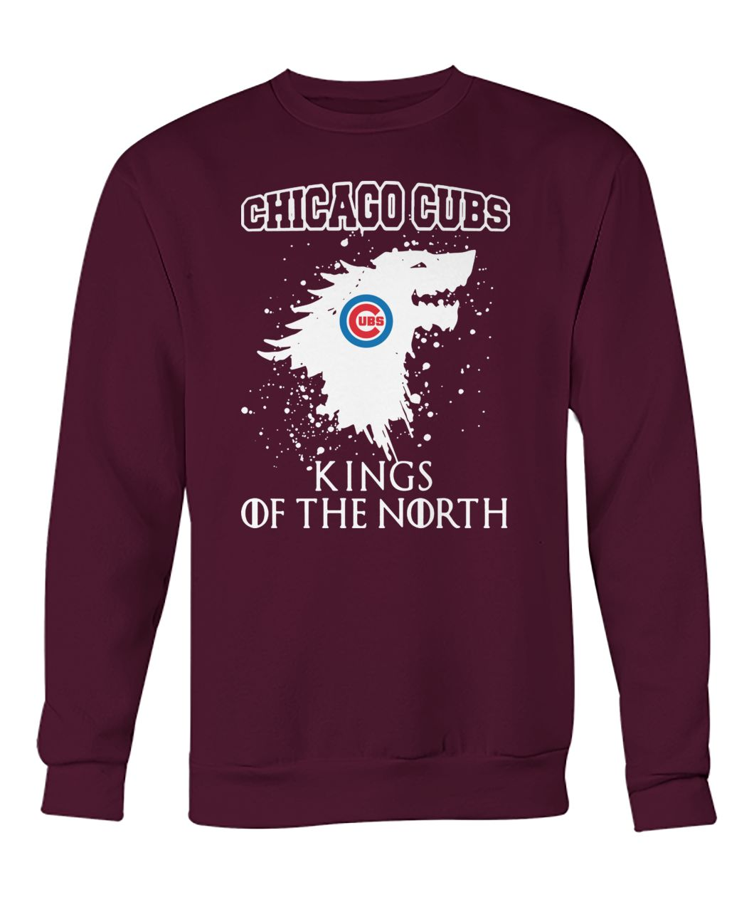 Game of thrones house stark chicago cubs kings of the north crew neck sweatshirt