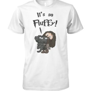 Harry potter rubeus hagrid it's so fluffy unisex cotton tee