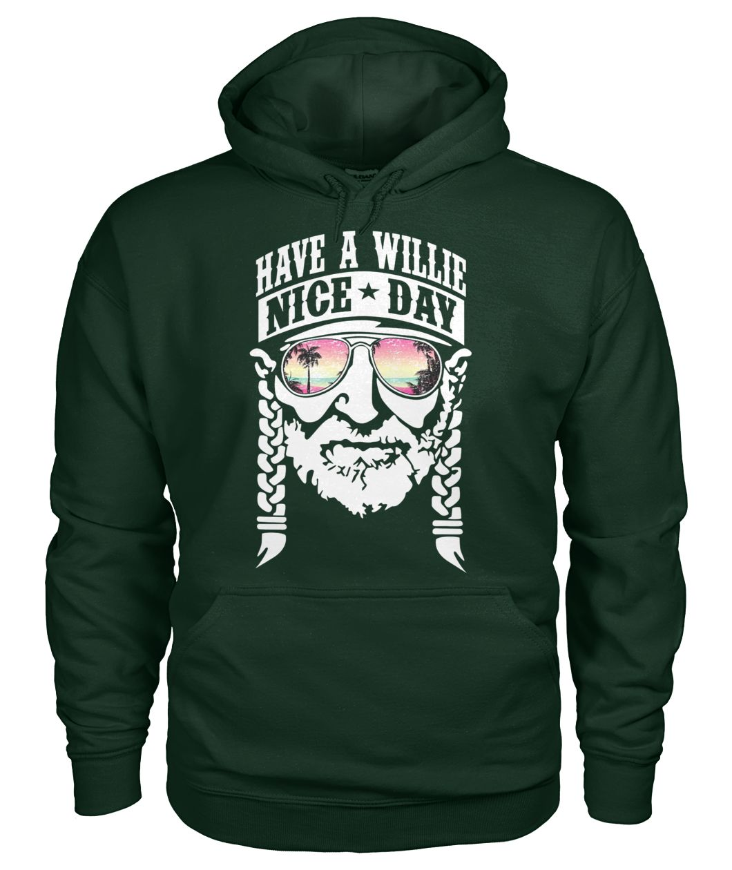 Have a willie nice day willie nelson gildan hoodie