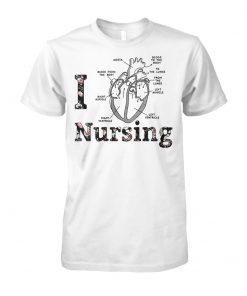 Heart anatomy medical I love nursing unisex cotton tee