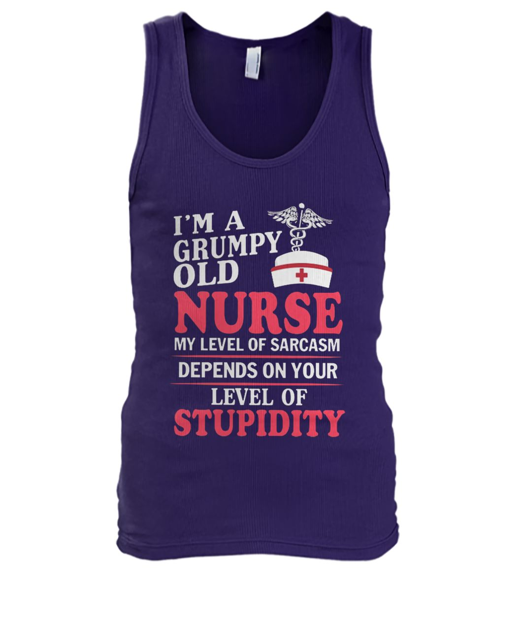 I'm a grumpy old nurse my level of sarcasm depends on your level of stupidity men's tank top