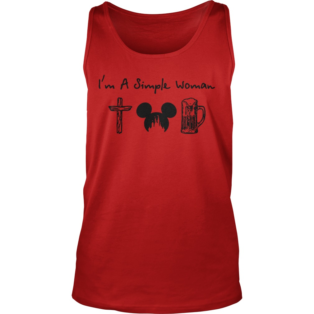 I'm a simple woman I like cross mickey disney and drinking tank top