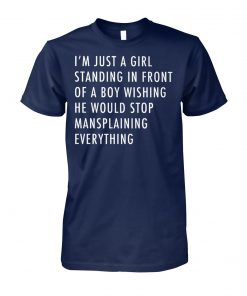 Just a girl standing front a boy wishing unisex cotton tee