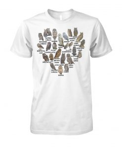 Love owls eastern screech barred barn snowy oriental scops eagle unisex cotton tee