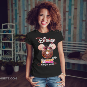 Mickey mouse disney and dunkin donuts kinda girl shirt