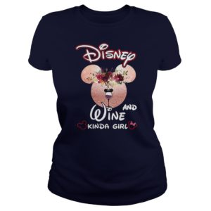 Mickey mouse disney and wine kinda girl lady shirt