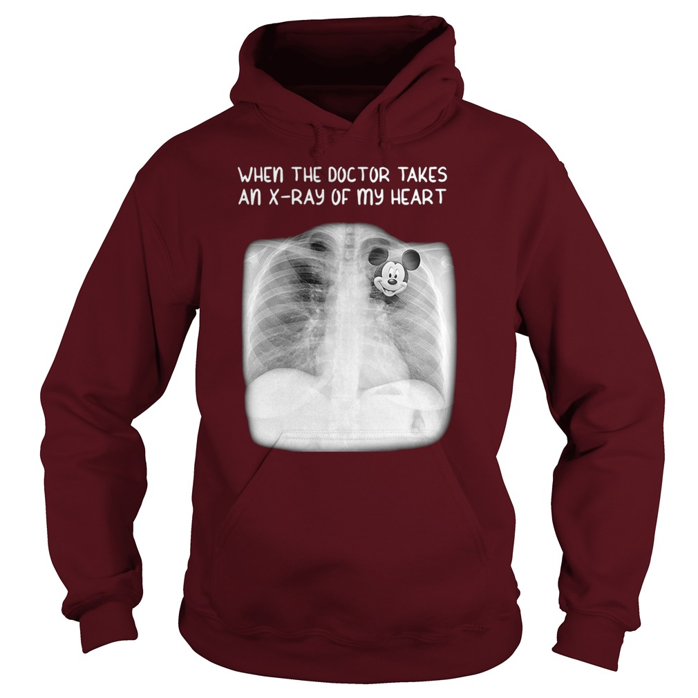 Mickey mouse when the doctor takes an x-rays of my heart hoodie