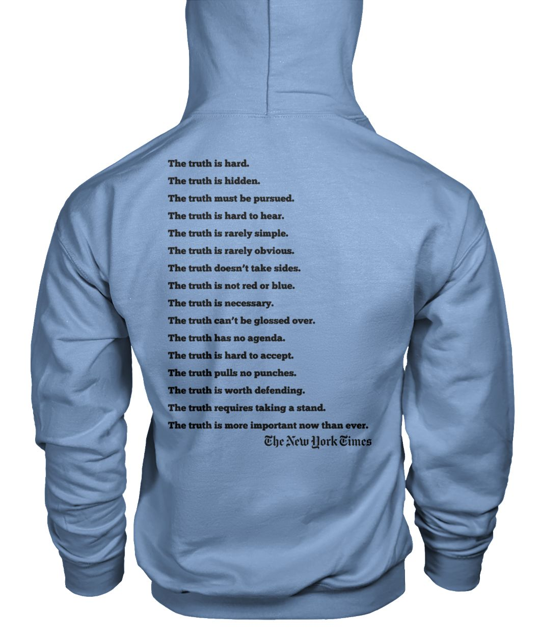 New york times truth the truth is hard the truth is hidden gildan hoodie