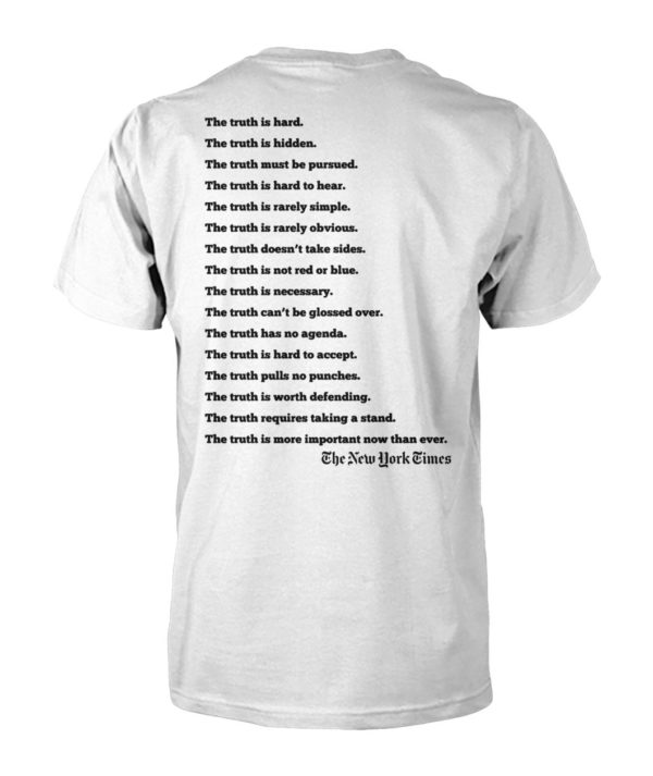 New york times truth the truth is hard the truth is hidden unisex cotton tee