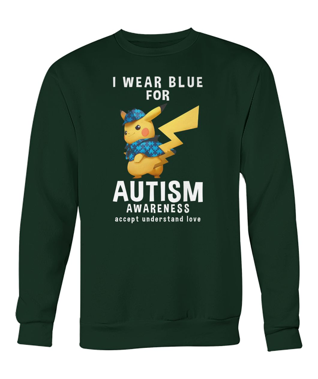 Pikachu I wear blue for autism awareness crew neck sweatshirt