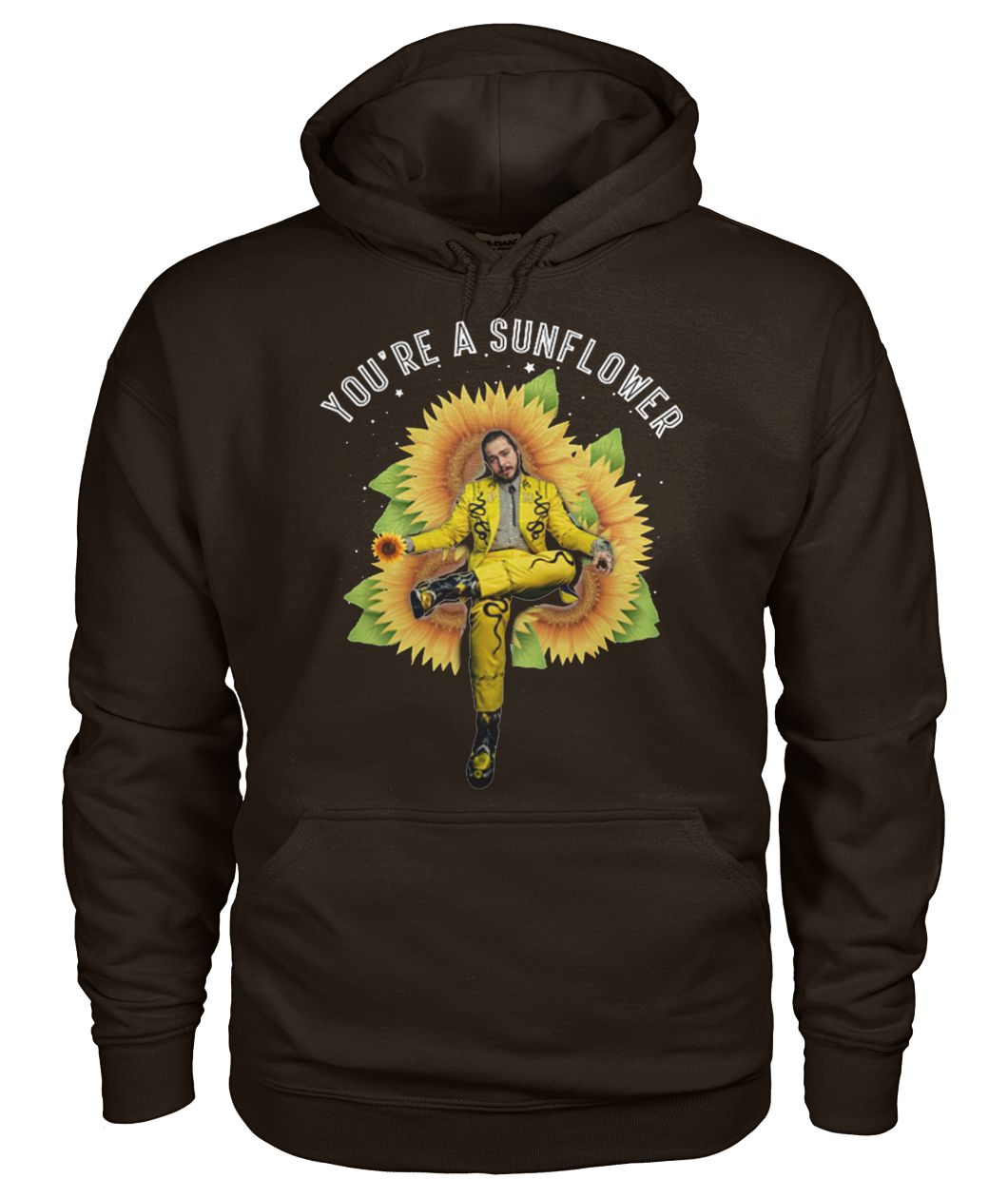Post Malone you're a sunflower gildan hoodie