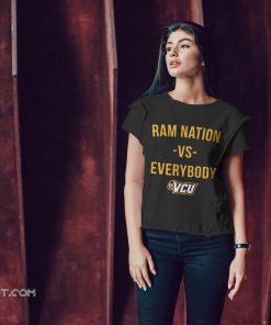 Ram nation vs everybody VCU shirt