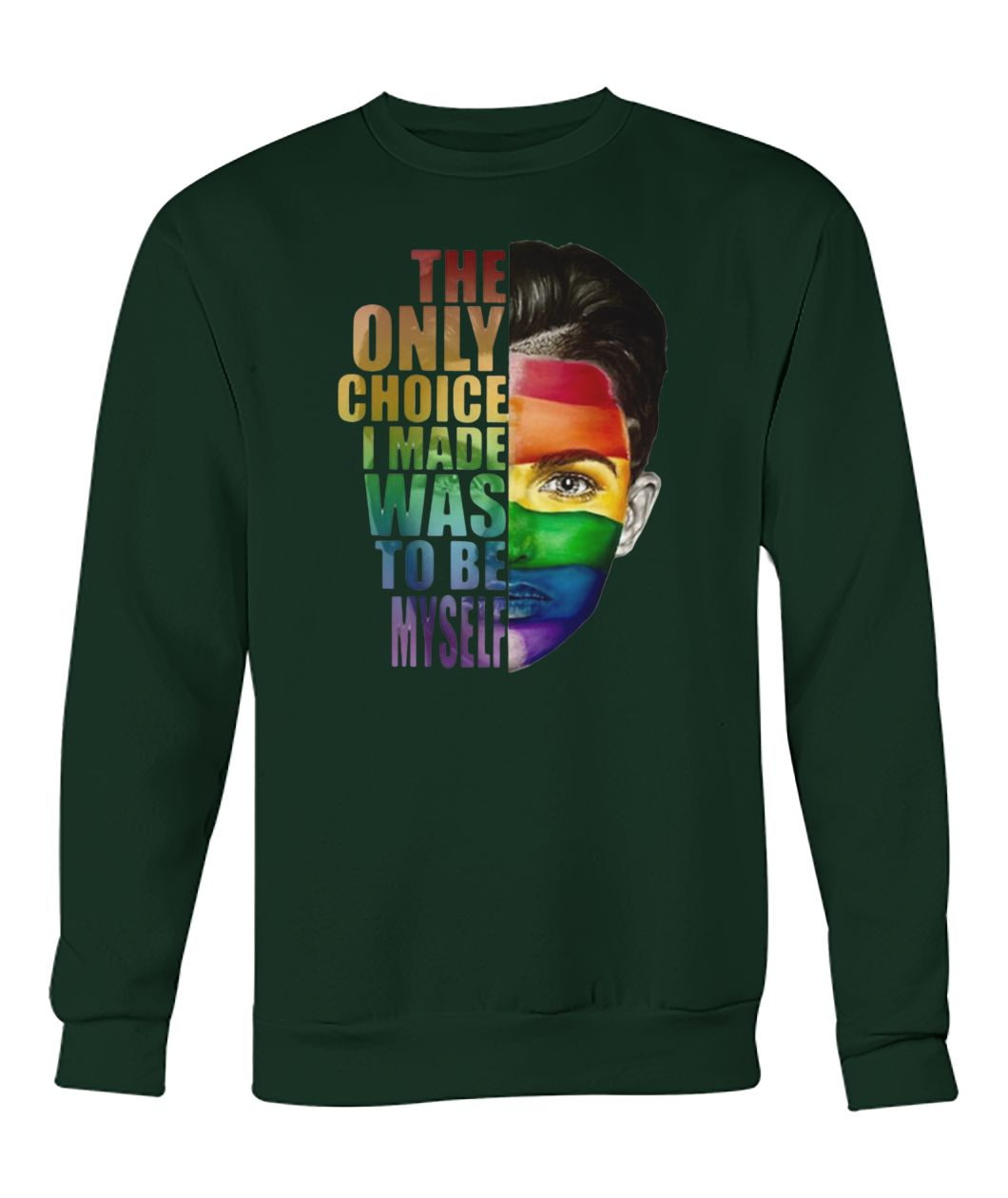 Ruby rose the only choice i made was to be myself LGBT crew neck sweatshirt