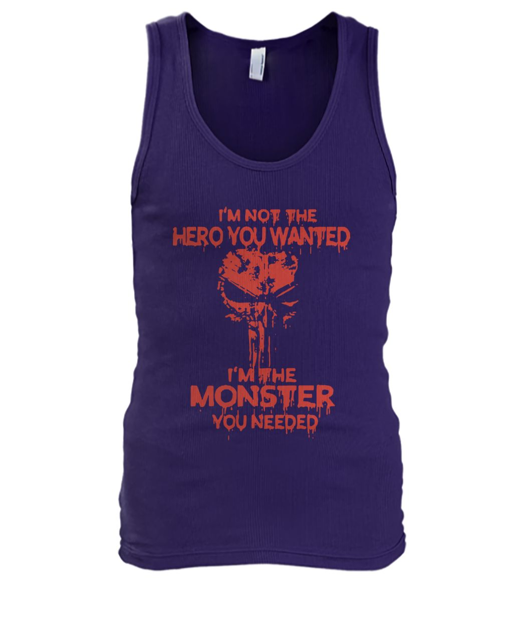 Skull I'm not the hero you wanted I'm the monster you needed men's tank top