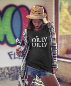 St patrick's day white clover dilly dilly shirt