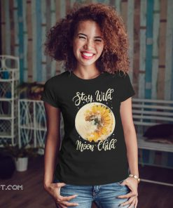 Stay wild moon child hippie sunflower shirt