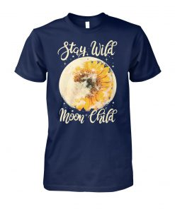Stay wild moon child hippie sunflower unisex cotton tee