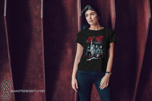 The dirt 2019 the unbelievable story of the world shirt