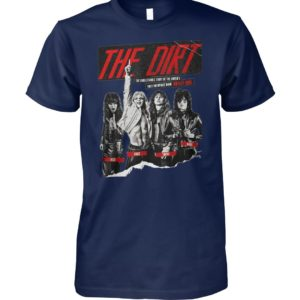 The dirt 2019 the unbelievable story of the world unisex cotton tee