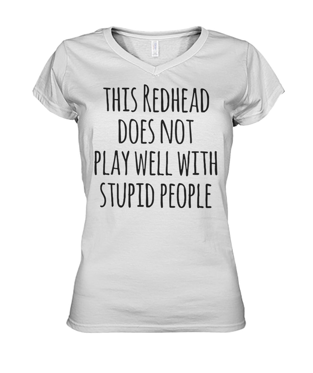 This redhead does not play well with stupid people women's v-neck