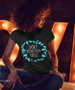 Turtle lovers easily distracted by turtles shirt