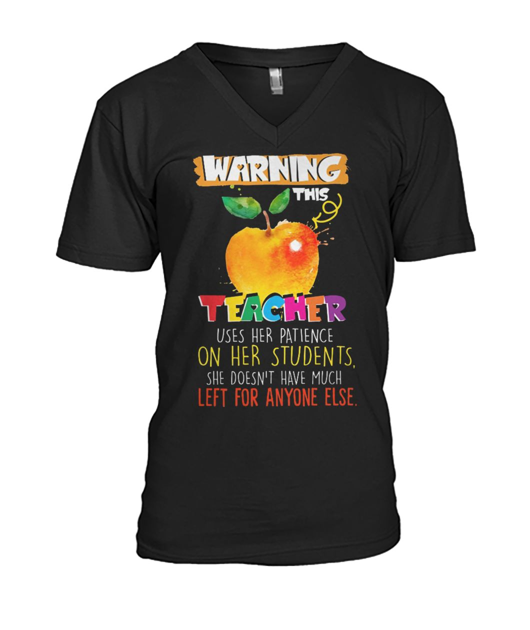Warning this teacher uses her patience or her students mens v-neck