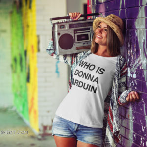 Who is donna arduin shirt