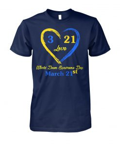 World down syndrome day awareness march 21 unisex cotton tee