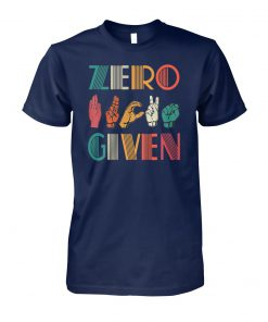 Zero fuck given american sign language vintage unisex cotton tee