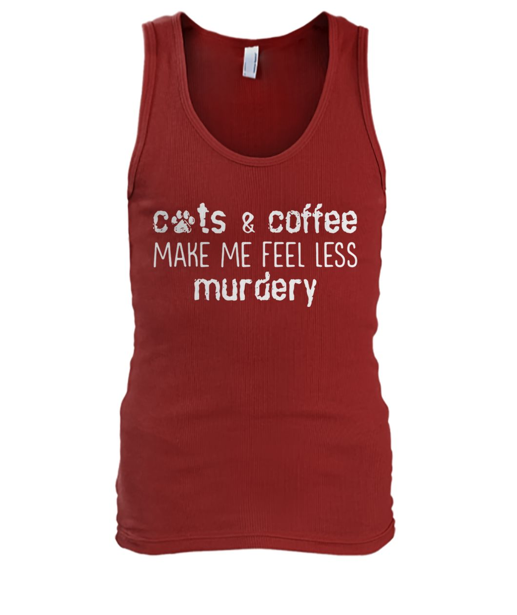 Cats and coffee make me feel less murdery men's tank top