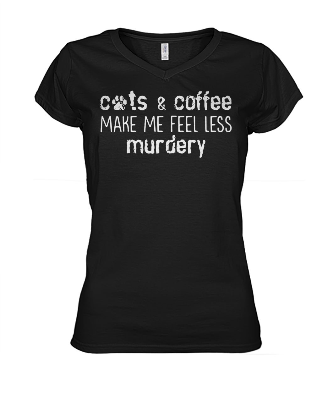Cats and coffee make me feel less murdery women's v-neck